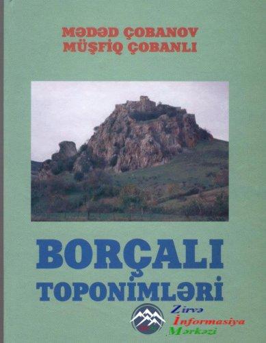 """Bir məktubun tarixçəsi və ya """"BORÇALI TOPONİMLƏRİ"""" kitabı haqqında"""