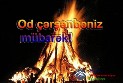 OD ÇƏRŞƏNBƏNİZ MÜBARƏK!..