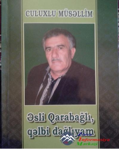 Əsli QARABAĞLI, qəlbi DAĞLIıyam...