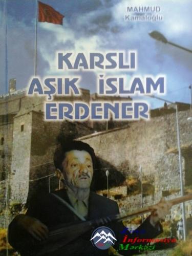 Karslı Aşıq İslam Ərdənərin ilk kitabı