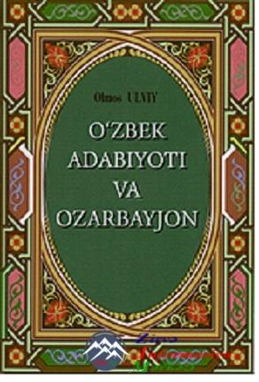 """Almaz Ülvinin """"Özbək ədəbiyyatı və Azərbaycan"""" kitabı özbək və rus dillərin ..."""