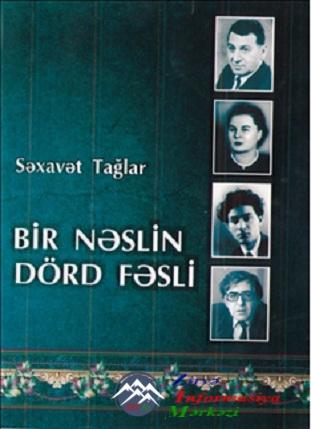 """""""Bir nəslin dörd fəsli"""""""