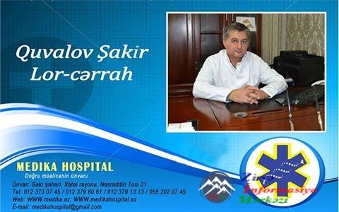 Həkim lor-cərrah Şakir QUVALOV