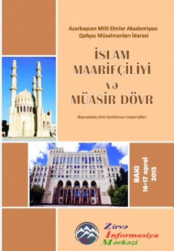 """""""İslam maarifçiliyi və müasir dövr"""" mövzusunda konfransın materiallarından  ..."""
