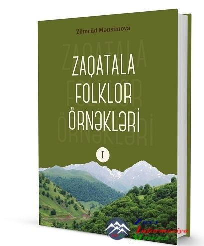 """""""Zaqatala folklor örnəkləri"""" kitabı işıq üzü görüb"""