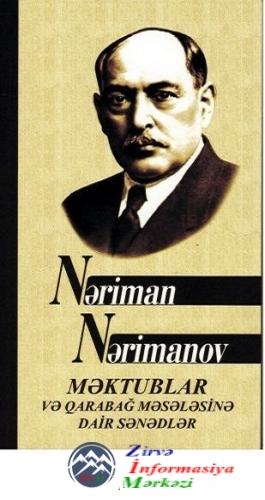 Azərbaycan İnqilab Komitəsinin sədri N.Nərimanovun V.Leninə məktub-teleqram ...