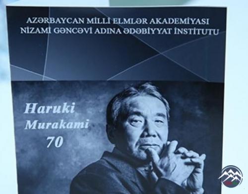 Dünya şöhrətli yapon yazıçısı Haruki Murakaminin 70 illiyinə həsr olunmuş tədbir keçirilib