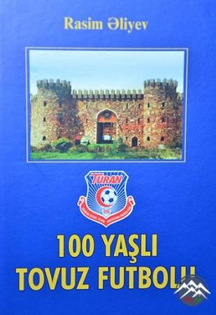 """""""100 yaşlı Tovuz futbolu"""" kitabının təqdimatı  keçirilib"""