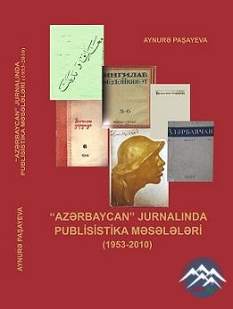 """""""Azərbaycan"""" jurnalında publisistika məsələləri (1953-2010)"""""""