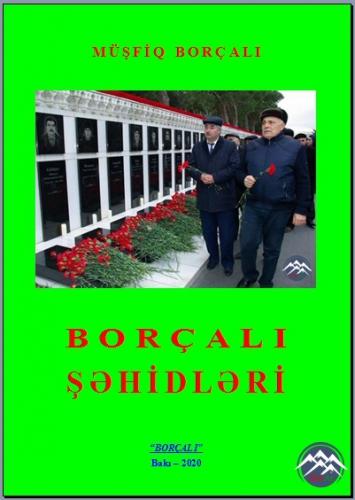"""""""BORÇALI ŞƏHİDLƏRİ"""" adlı kitabın yeni nəşri işıqüzü görüb"""