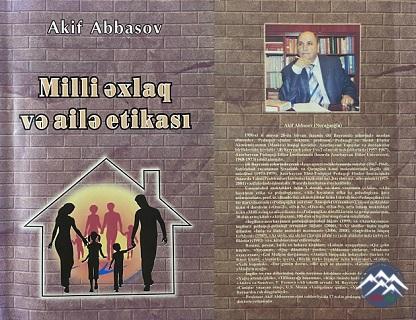 AKİF ABBASOV PEDAQOGİKA ELMİNİN YORULMAZ TƏBLİĞATÇISIDIR